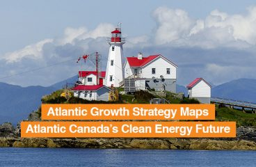Atlantic Growth Strategy maps Canada's clean energy future.