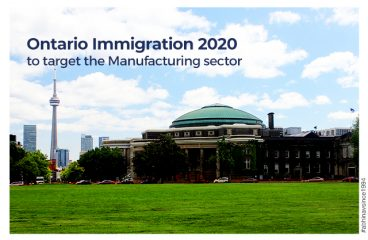 Ontario Immigration 2020 to target the Manufacturing sector