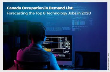 Canada Occupation in Demand List: Forecasting the Top 8 Technology Jobs in 2020